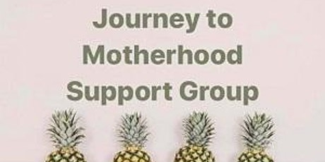 Journey to Motherhood tickets