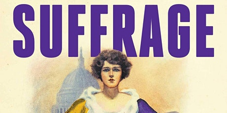 Caughey Foundation Lecture: The Surprising Road to Woman Suffrage tickets