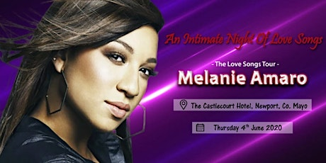 Melanie Amaro - The Love Songs Tour - Castlecourt Hotel, Mayo tickets