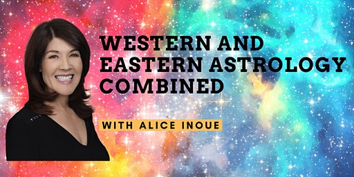 Western and Eastern Astrology Combined with Alice Inoue