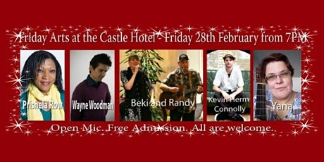 Friday Arts at the Castle Hotel - Friday 28th February from 7PM tickets