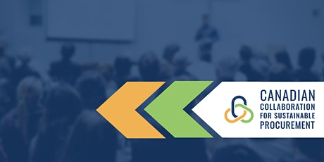 Canadian Collaboration for Sustainable Procurement's 2020 Kickoff Webinar tickets
