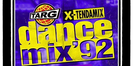 DANCE MIX '92 EXTENDAMIX - 90's Eurodance Dance Party billets