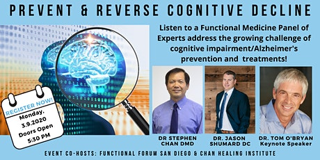 Prevent & Reverse Cognitive Decline: Functional Medicine Panel Experts with Dr. Tom O'Bryan - Functional Forum San Diego/Chan Healing Institute tickets