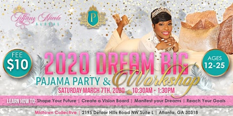 2020 Dream Big PJ Breakfast & Vision Board Workshop tickets