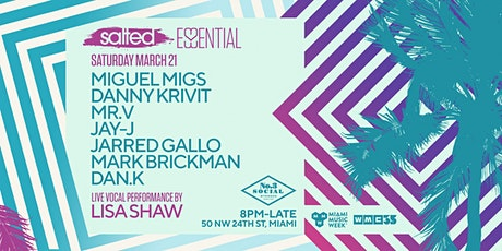 Essential Salted: Miguel Migs, Danny Krivit, Mr. V, Lisa Shaw & more tickets