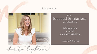 FOCUSED & FEARLESS - A Gathering tickets