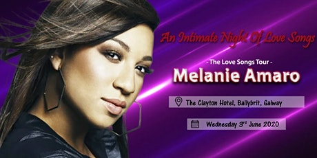 Melanie Amaro - The Love Songs Tour - Clayton Hotel Galway tickets