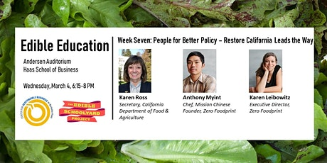 Edible Education - People for Better Policy: Restore California Leads the Way  tickets