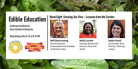 Edible Education - Growing Our Own: Lessons from the Garden tickets