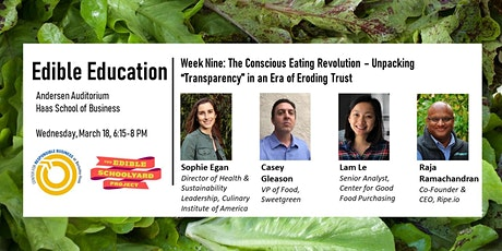 "Edible Education - The Conscious Eating Revolution: Unpacking ""Transparency"" in an Era of Eroding Trust tickets"