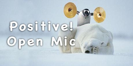 Positive! Open Mic in Sutherlin Wed. Feb. 26 tickets