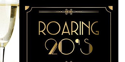 The Roaring 1920's...in 2020 Party