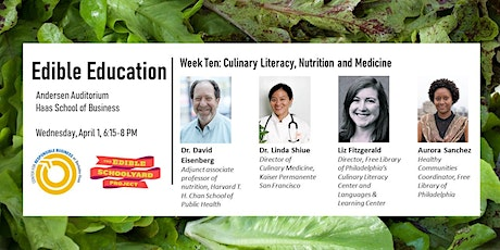Edible Education - Culinary Literacy, Nutrition and Medicine tickets