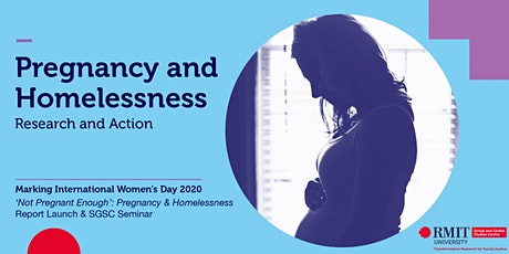 Pregnancy & Homelessness: Research & Action tickets