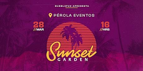 Sunset Garden - 4 Anos! ingressos