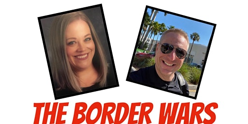 The Border Wars