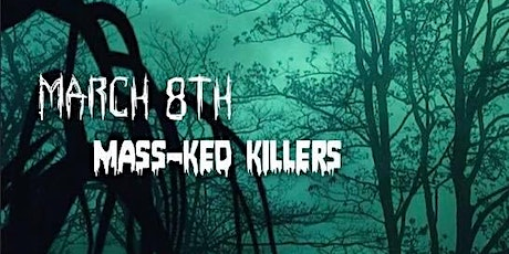The Weird Sisters and Sara Converted present Whorror: Mass-ked Killers tickets
