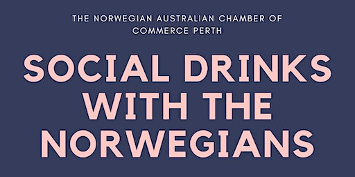 Perth: Social Drinks With The Norwegians