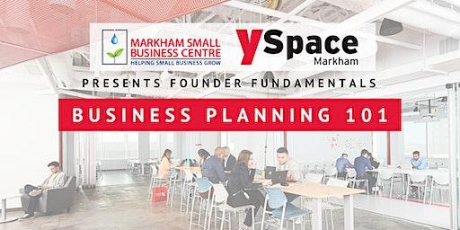 Founder Fundamentals - Business Planning 101