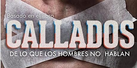 CALLADOS-DE LO QUE LOS HOMBRES NO HABLAN tickets