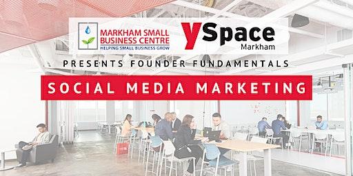 Founder Fundamentals - Social Media Marketing