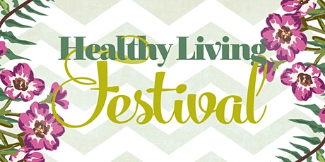 Healthy Living Festival tickets