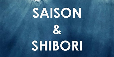 Saison and Shibori Natural Dye Workshop
