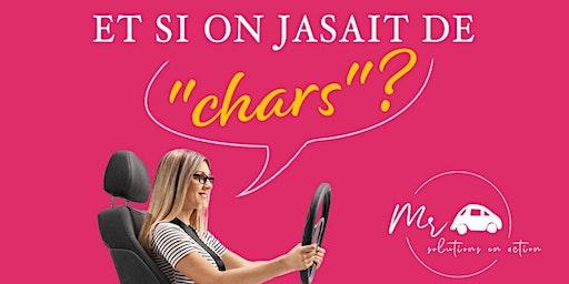 ET SI ON JASAIT DE ''CHARS''?