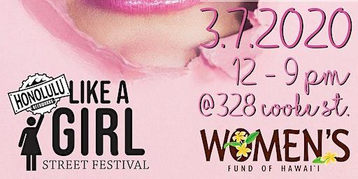 Like A Girl Street Festival