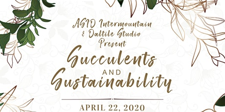 Succulents & Sustainability  tickets