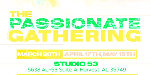The Passionate Gatherings: Spring Revival 2020