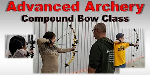Advanced Archery - Intro to Compound Bows