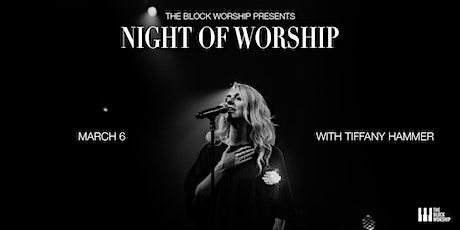 Night of Worship with Tiffany Hammer tickets