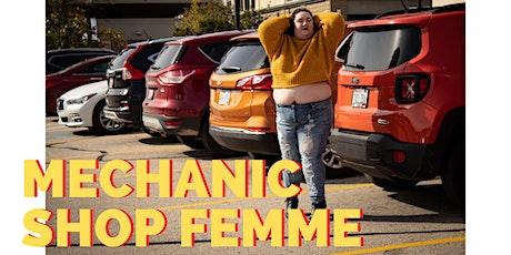 Mechanic Shop Femme tickets