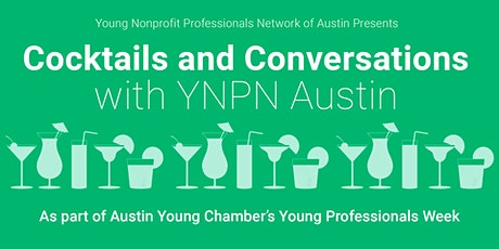 Cocktails and Conversations with YNPN Austin tickets