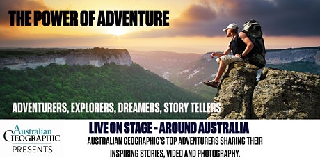 Australian Geographic Presents - The Power of Adventure - in Perth tickets