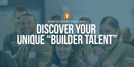 """Bunker Brews Omaha: Discover Your Unique """"Builder"""" Talent tickets"""