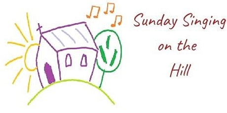 Sunday Singing on the Hill tickets