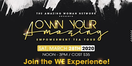 Own Your Amazing Empowerment Tea Tour - Detroit tickets