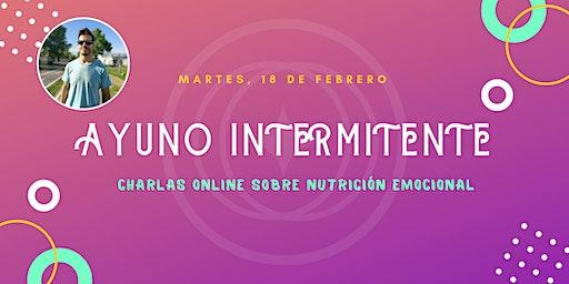 Charla de Nutrición Emocional: Ayuno Intermitente
