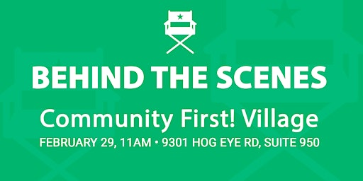 Behind the Scenes: Community First! Village