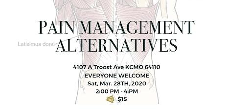 Pain Management Alternatives tickets