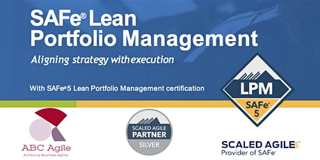Lean Portfolio Management (5.0) with LPM Dublin by Ana Maria Vintila tickets