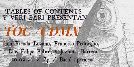 TOC/CDMX: Lozano! Pedraglio! Fabre! Barrera! entradas