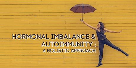 Thyroid & Autoimmunity Seminar: A Holistic Approach to Health tickets