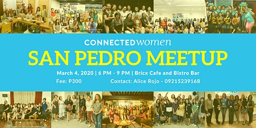 #ConnectedWomen Meetup - San Pedro (PH) - March 4