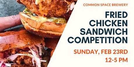 Fried Chicken Sandwich Competition at Common Space tickets