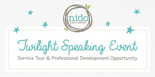 Nido Early School Twilight Event