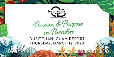 Inspire Guam 2020 Passion & Purpose in Paradise tickets